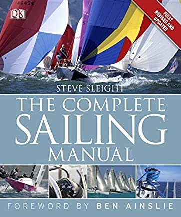 The Complete Sailing Manual: 3rd edition by Steve Sleight (2012-01-19)