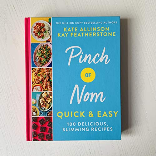 Pinch of Nom Quick & Easy: 100 Delicious, Slimming Recipes