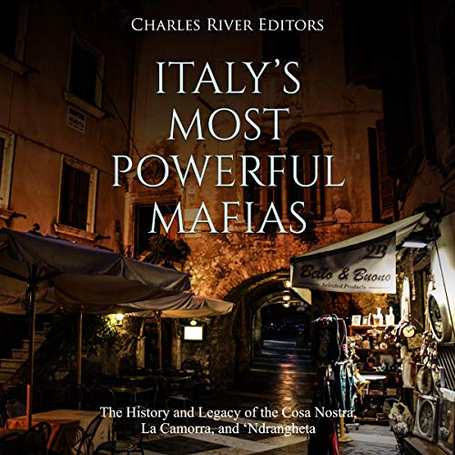 Italy's Most Powerful Mafias audiobook cover art