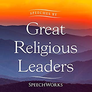 Speeches by Great Religious Leaders                   By:                                                                                                                                 SpeechWorks                               Narrated by:                                                                                                                                 Mahatma Gandhi,                                                                                        Rev. Martin Luther King Jr.,                                                                                        Dr. Billy Graham,                   and others                 Length: 7 hrs and 15 mins     6 ratings     Overall 3.8