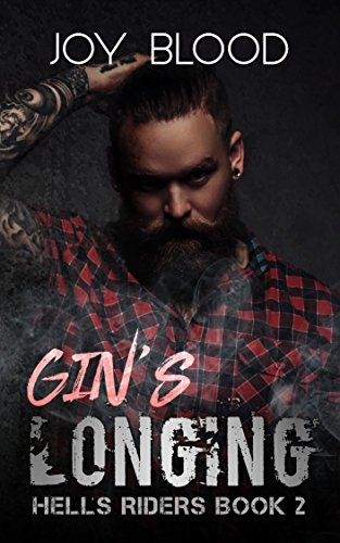 Gin's Longing (Hell's Riders MC Book 2) (English Edition)