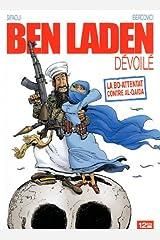 Ben Laden dévoilé: La BD-attentat contre Al-Qaida Broché