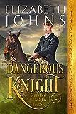 Dangerous Knight (Gentlemen of Knights Book 6) (English Edition)