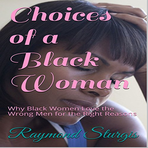 Choices of a Black Woman audiobook cover art