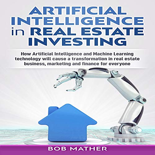 Artificial Intelligence in Real Estate Investing cover art