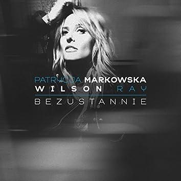 Bezustannie (feat. Ray Wilson)