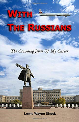 With The Russians: The Crowning Jewel Of My Career