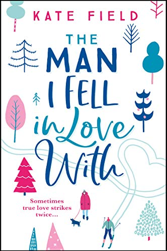 The Man I Fell In Love With: The most uplifting romance book of 2019