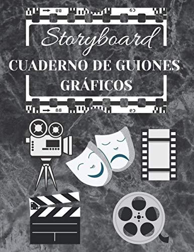 STORYBOARD | CUADERNO DE GUIONES GRÁFICOS: Libro de bocetos en blanco | Diseñe y prepare su historia 110 páginas