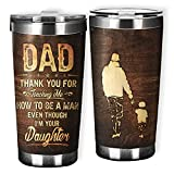 Dad Thank You For Teaching Me How To Be A Man Even Though I'm Your Daughter Tumbler Gift for Dad Happy Father's Day 20 oz Travel Mug Stainless Steel Ideal Gift On Fathers Day, Birthday.