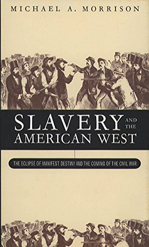 Price comparison product image Slavery and the American West: The Eclipse of Manifest Destiny