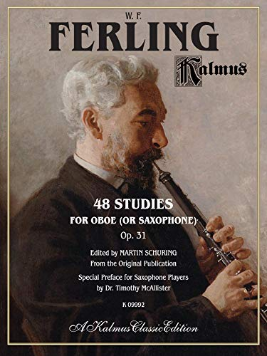 48 Studies for Oboe (or Saxophone), Op. 31 (Kalmus Classic Edition)