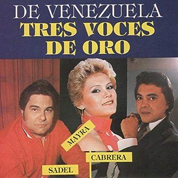 De Venezuela Tres Voces de Oro