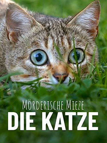 Mörderische Mieze - Die Katze