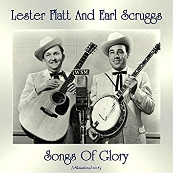 Songs Of Glory (feat. The Foggy Mountain Boys) [Remastered 2018]