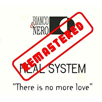 There Is No More Love (Remastered)