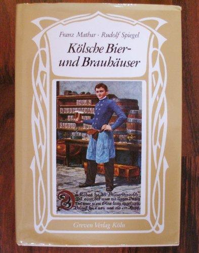 Kölsche Bier- und Brauhäuser