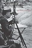 Conspiración Para La Rebelión Militar Del 18 De Julio De 1936 (Colección Biblioteca Histórica)