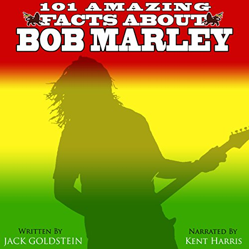 101 Amazing Facts About Bob Marley audiobook cover art