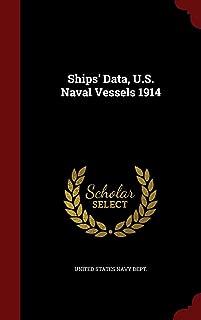Ships' Data, U.S. Naval Vessels 1914