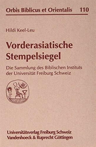 Vorderasiatische Stempelsiegel (Orbis Biblicus et Orientalis, Band 110)