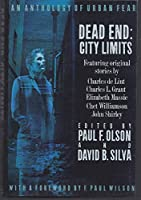 Dead End: City Limits : An Anthology of Urban Fear 0312063288 Book Cover