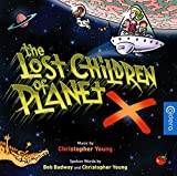 The Lost Children Of Planet X
