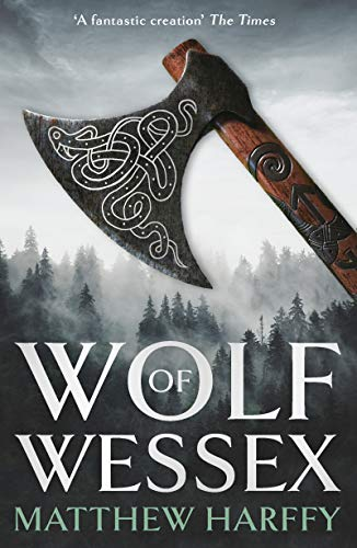 Wolf of Wessex: A gripping, action-packed historical thriller (English Edition)