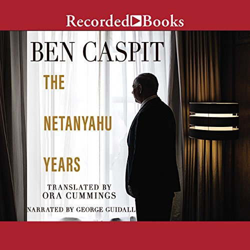 The Netanyahu Years audiobook cover art
