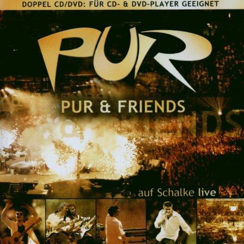 Pur & Friends a.Schalke/Jewel [2 DVDs]
