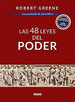 Las 48 leyes del poder (Biblioteca Robert Greene) (Spanish Edition) by [Robert Greene]