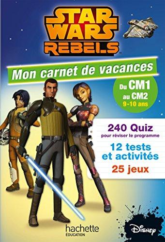 Star Wars Rebels Mon Carnet Du CM1 Au CM2