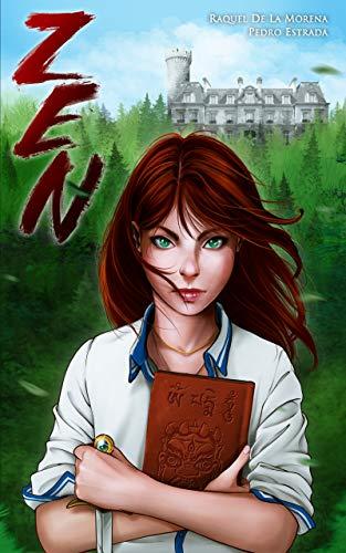 Zen | Novela juvenil de misterio, romance, fantasía y suspense