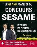 Le Grand Manuel du concours SESAME (écrits + oraux) - 120 fiches, 10 tests, 1000 questions + corrigés en vidéo - Édition 2020