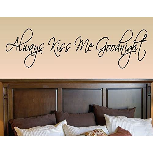 cb80cc851c39 Amazon.com  Always kiss me goodnight Vinyl Wall Decals Quotes Sayings Words Art  Decor Lettering Vinyl Wall Art Inspirational Uplifting  Baby