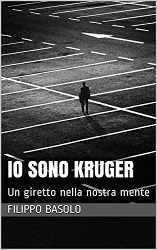 Io sono Kruger: Un giretto nella nostra mente