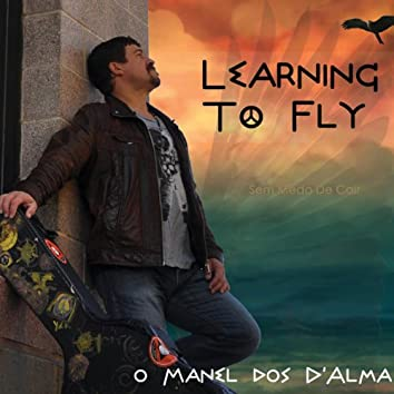 Learning to Fly (Sem Medo De Cair)