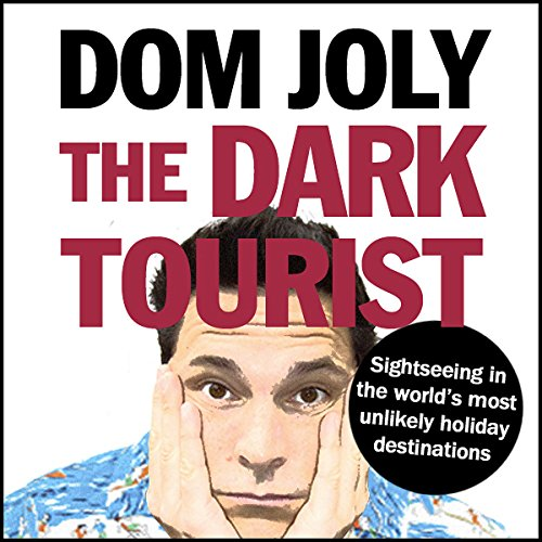 The Dark Tourist Titelbild