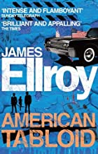 American Tabloid by James Ellroy (3-Jun-2010) Paperback