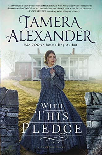 With this Pledge (The Carnton Series Book 1) (English Edition)