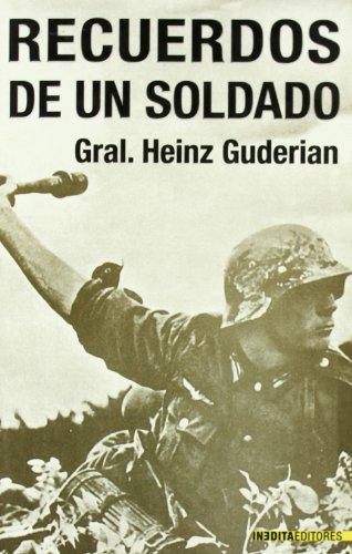Recuerdos De Un Soldado (Historia Inedita)