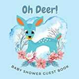 Oh Deer! Guest Book for Baby Shower Boy with Deer: Welcome Baby Boy with Gift Log, Keepsake Idea for Parents
