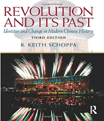 Revolution and Its Past: Identities and Change in Modern Chinese History (Mysearchlab Series for History)