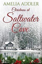 Christmas at Saltwater Cove: a Westcott Bay novella