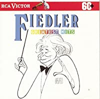 Fiedler: Greatest Hits by Various (1991-09-06)