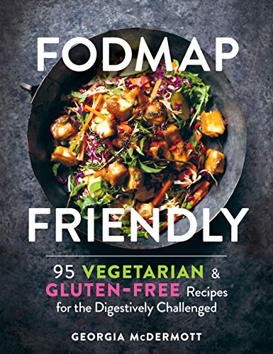 Image of FODMAP Friendly: 95 Vegetarian and Gluten-Free Recipes for the Digestively Challenged