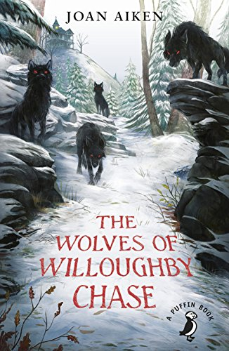 The Wolves Of Willoughby Chase (The Wolves Chronicles Book 1) (English Edition)