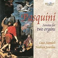 Sonatas for Two Organs by BERNARDO PASQUINI (2013-06-25)