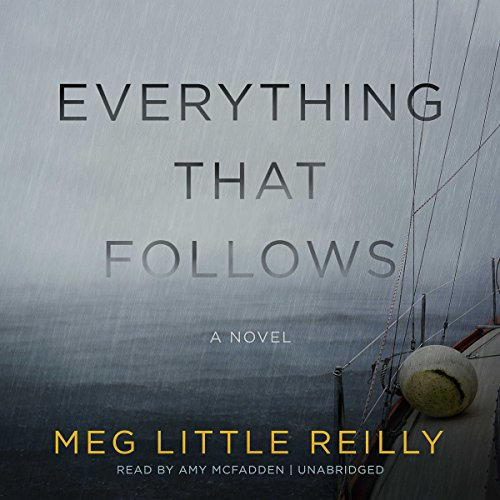 Everything That Follows audiobook cover art