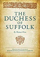 The Duchess of Suffolk (Early Modern Drama Texts)